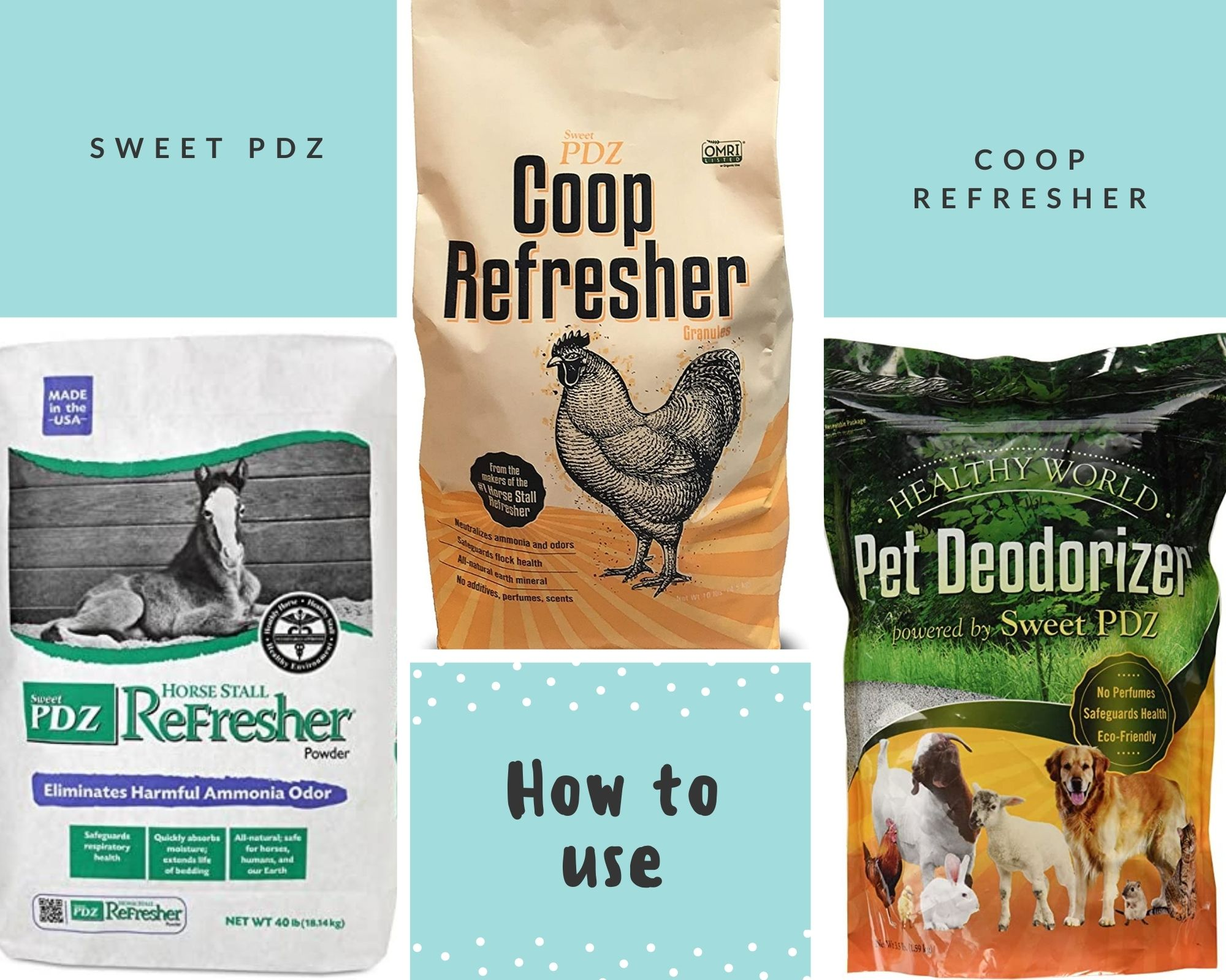 How to use sweet PDZ in the chicken coop and run